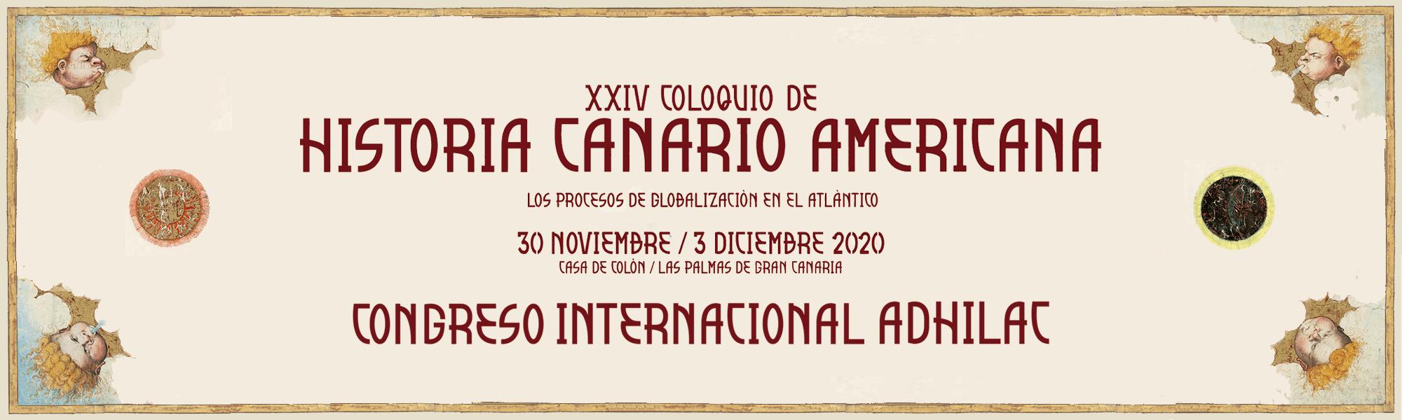 Cabecera del XXIV Coloquios de Historia Canario Americana